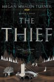 Book Cover Image. Title: The Thief (The Queen's Thief Series #1), Author: Megan Whalen Turner