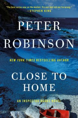 Close to Home (Inspector Alan Banks Series #13)