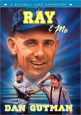 Ray and Me (Baseball Card Adventure Series)