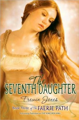 The Seventh Daughter (Faerie Path Series #3)