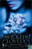 Book Cover Image. Title: Wicked Lovely (Wicked Lovely Series #1), Author: Melissa Marr