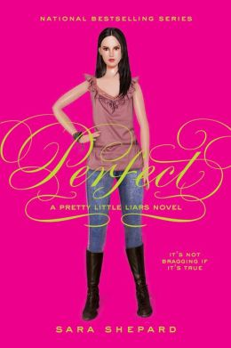 Perfect (Pretty Little Liars Series #3)