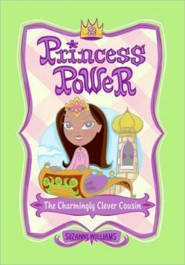 The Charmingly Clever Cousin (Princess Power Series #2)