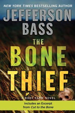 The Bone Thief (Body Farm Series #5)