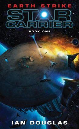 Earth Strike (Star Carrier Series #1)