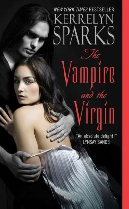 The Vampire and the Virgin (Love at Stake Series #8)