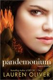 Book Cover Image. Title: Pandemonium (Delirium Series #2), Author: Lauren Oliver