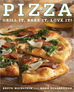 Pizza: Grill It, Bake It, Love It! (PagePerfect NOOK Book)