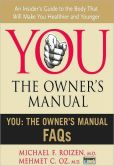 Book Cover Image. Title: You, the Owner's Manual:  FAQs (Excerpt), Author: Mehmet Oz