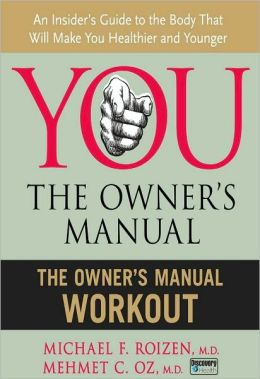 You, the Owner's Manual Workout