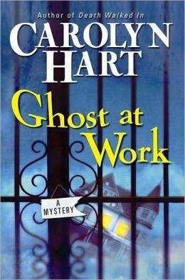 Ghost at Work (Bailey Ruth Raeburn Series #1)