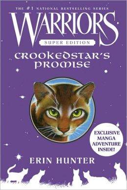Crookedstar's Promise (Warriors Super Edition Series)