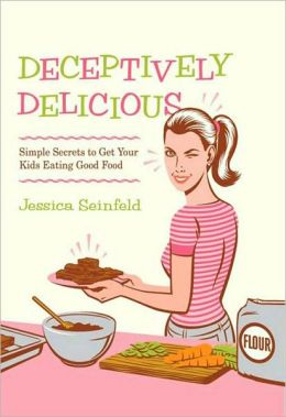 Deceptively Delicious: Simple Secrets to Get Your Kids Eating Good Food (PagePerfect NOOK Book)