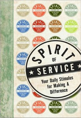 Spirit of Service: Your Daily Stimulus for Making a Difference