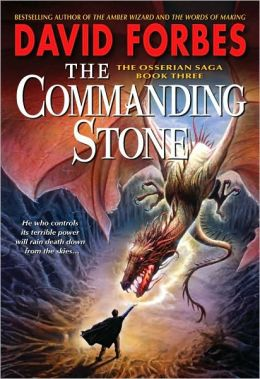 The Commanding Stone (Osserian Saga Series #3)