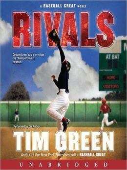 Rivals (Baseball Great Series #2)