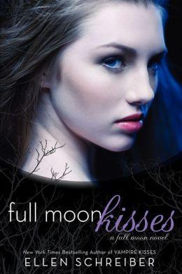 Full Moon Kisses: A Full Moon Novel
