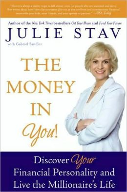 Money in You!: Discover Your Financial Personality and Live the Millionaire's Life
