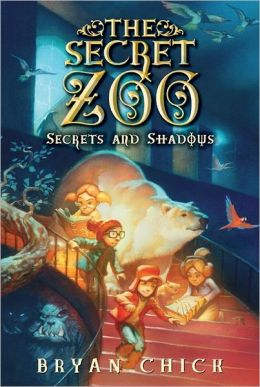 Secrets and Shadows (The Secret Zoo Series #2)