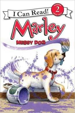 Messy Dog (Marley: I Can Read Book 2 Series)
