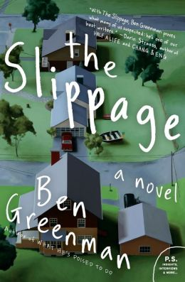 The Slippage: A Novel