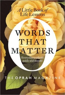 Words That Matter: The Little Book of Life Lessons