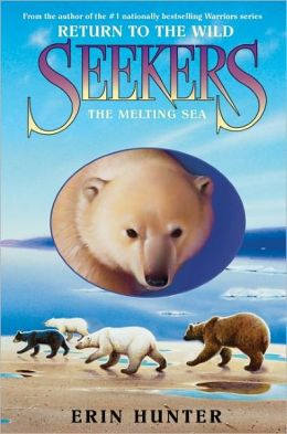 The Melting Sea (Seekers: Return to the Wild Series #2)