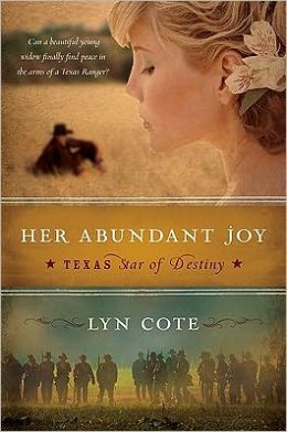 Her Abundant Joy (Texas: Star of Destiny Series #3)
