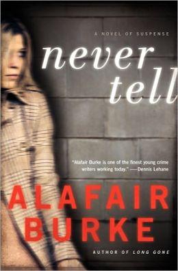 Never Tell (Ellie Hatcher Series #4)