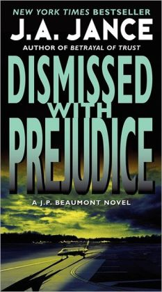 Dismissed with Prejudice (J. P. Beaumont Series #7)