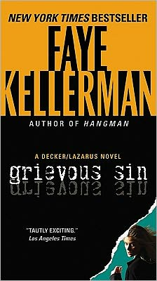 Grievous Sin (Peter Decker and Rina Lazarus Series #6)