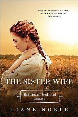 Sister Wife (Brides of Gabriel Series #1)