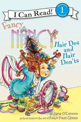 Fancy Nancy: Hair Dos and Hair Don'ts (I Can Read Book 1 Series)