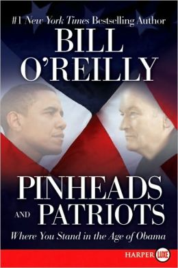 Pinheads and Patriots LP: Where You Stand in the Age of Obama