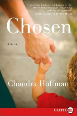 Chosen LP: A Novel