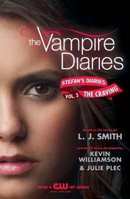 The Craving (The Vampire Diaries: Stefan's Diaries Series #3)