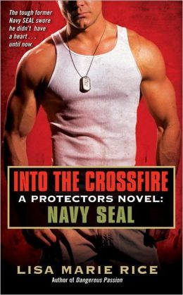 Into the Crossfire (Protectors Series #1)
