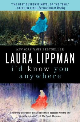 I'd Know You Anywhere: A Novel