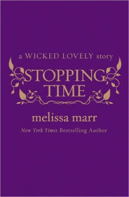Stopping Time (Wicked Lovely Series)