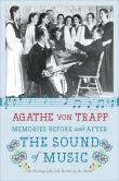 Book Cover Image. Title: Memories Before and After the Sound of Music:  An Autobiography, Author: Agathe von Trapp