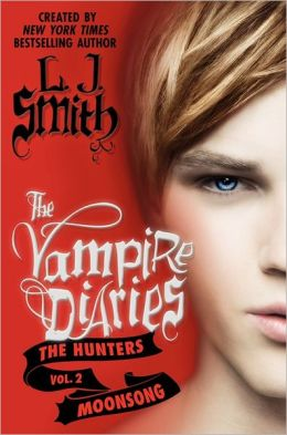 Moonsong (The Vampire Diaries: The Hunters #2)