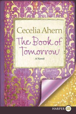 The Book of Tomorrow LP: A Novel