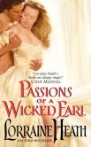 Book Cover Image. Title: Passions of a Wicked Earl, Author: Lorraine Heath