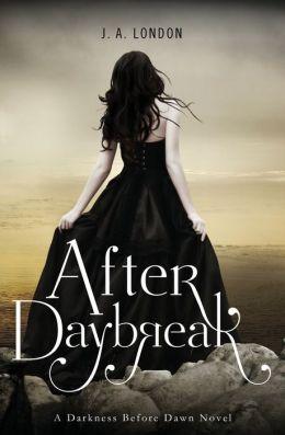 After Daybreak (Darkness Before Dawn Series #3)