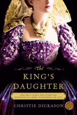 The King's Daughter: A Novel