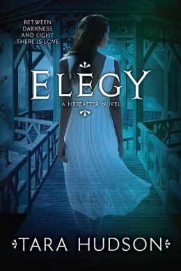 Elegy (Hereafter Trilogy Series #3)