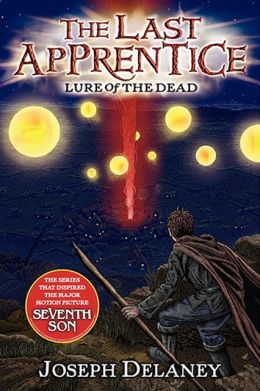 Lure of the Dead (Last Apprentice Series #10)