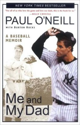 Me and My Dad: A Baseball Memoir