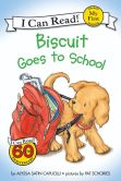 Book Cover Image. Title: Biscuit Goes to School (My First I Can Read Series), Author: Alyssa Satin Capucilli