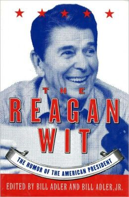 Reagan Wit: The Humor of the American President